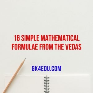 16 simple mathematical formulae from the vedas
