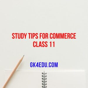 Study Tips for Commerce Class 11